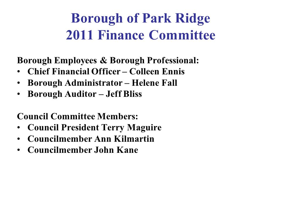 Borough of Park Ridge 2011 Finance Committee