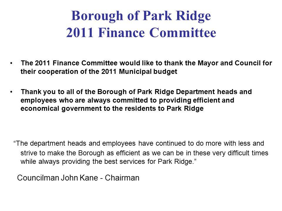 Borough of Park Ridge 2011 Finance Committee