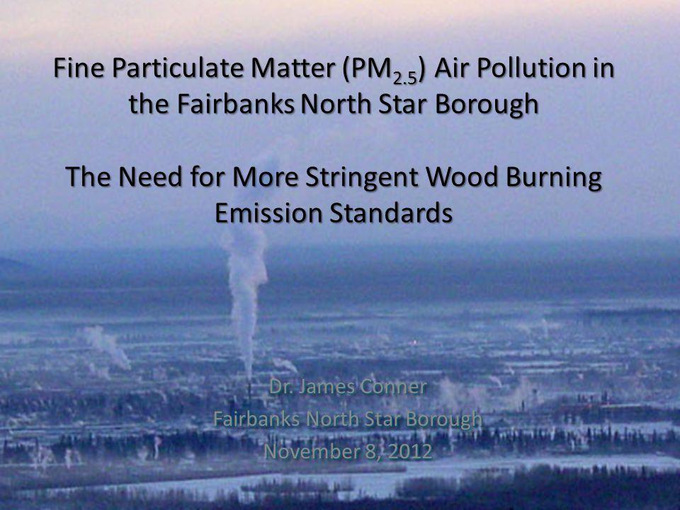 Dr. James Conner Fairbanks North Star Borough November 8, 2012