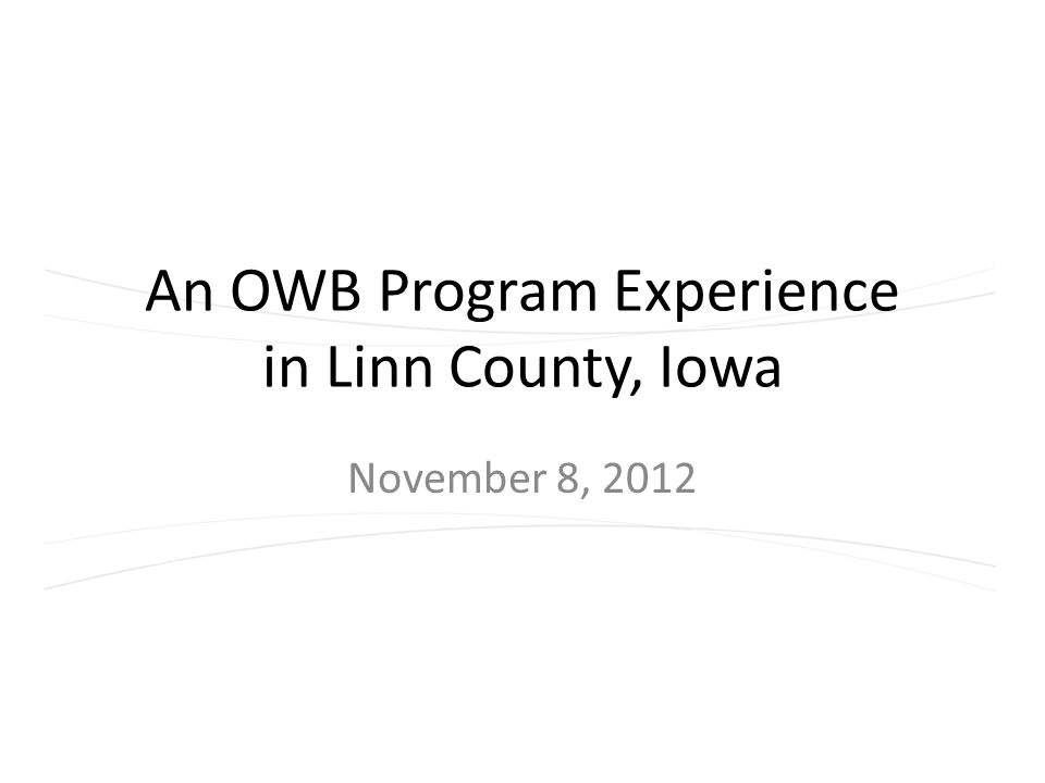 An OWB Program Experience in Linn County, Iowa