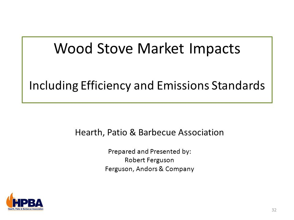 Wood Stove Market Impacts Including Efficiency and Emissions Standards