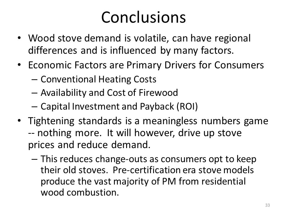 Conclusions Wood stove demand is volatile, can have regional differences and is influenced by many factors.