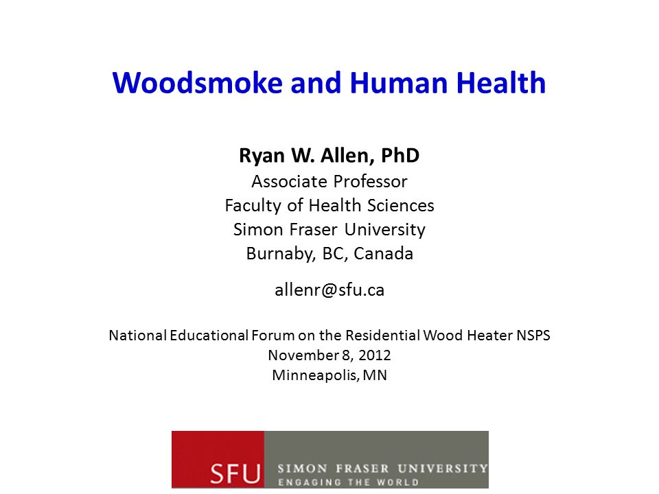Woodsmoke and Human Health Ryan W