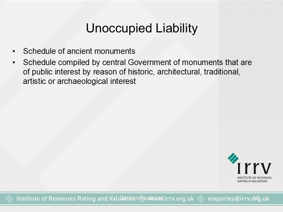 Unoccupied Liability Schedule of ancient monuments