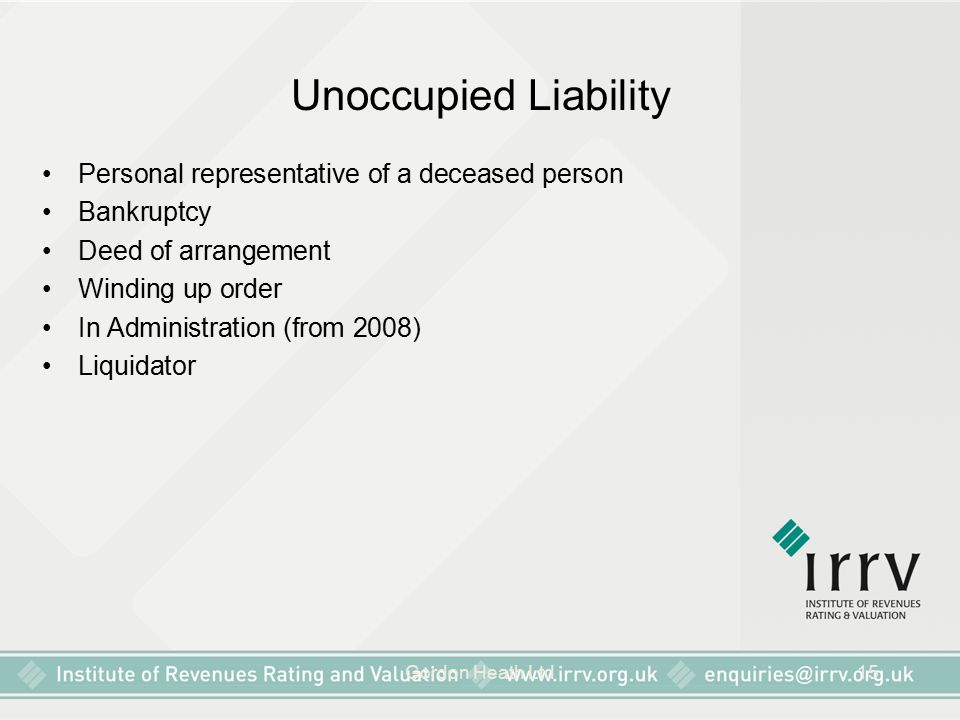 Unoccupied Liability Personal representative of a deceased person