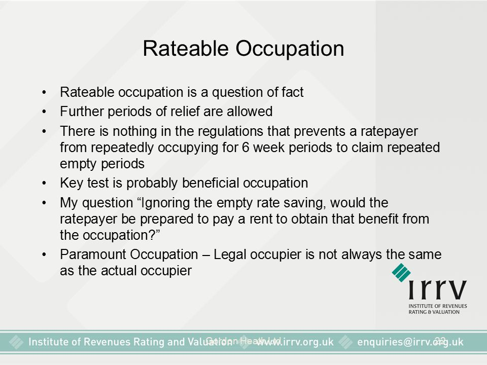 Rateable Occupation Rateable occupation is a question of fact