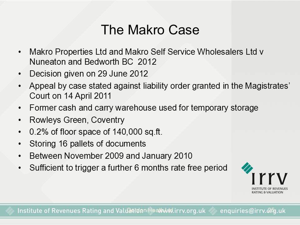 The Makro Case Makro Properties Ltd and Makro Self Service Wholesalers Ltd v Nuneaton and Bedworth BC 2012.