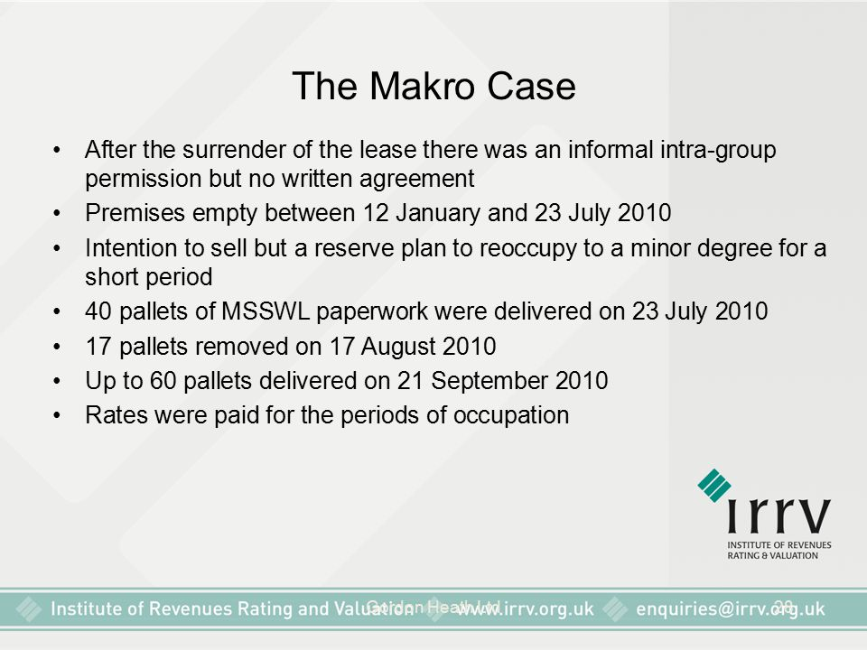 The Makro Case After the surrender of the lease there was an informal intra-group permission but no written agreement.