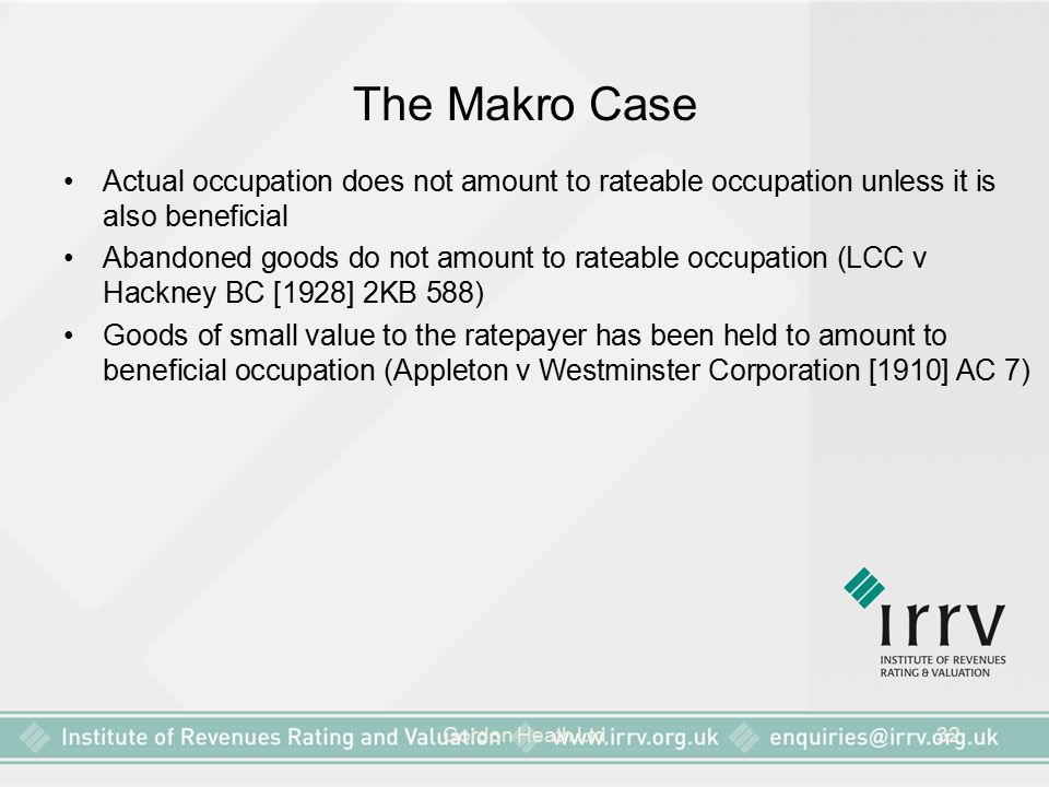 The Makro Case Actual occupation does not amount to rateable occupation unless it is also beneficial.