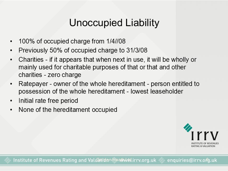 Unoccupied Liability 100% of occupied charge from 1/4//08
