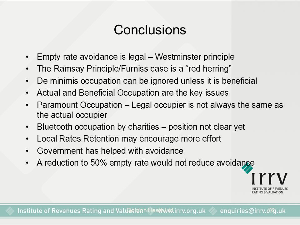 Conclusions Empty rate avoidance is legal – Westminster principle