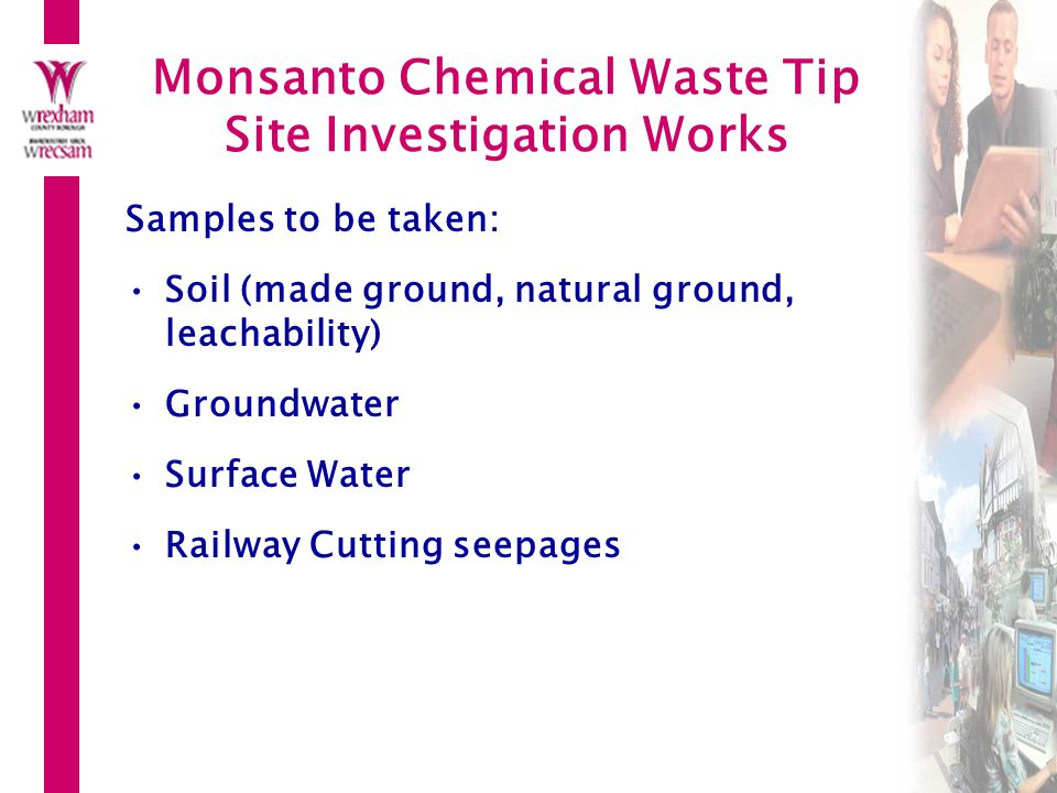 Monsanto Chemical Waste Tip Site Investigation Works