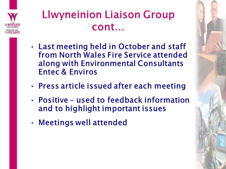 Llwyneinion Liaison Group cont…