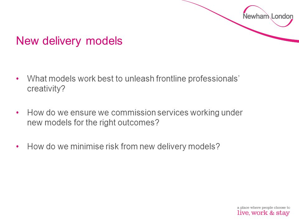 New delivery models What models work best to unleash frontline professionals' creativity