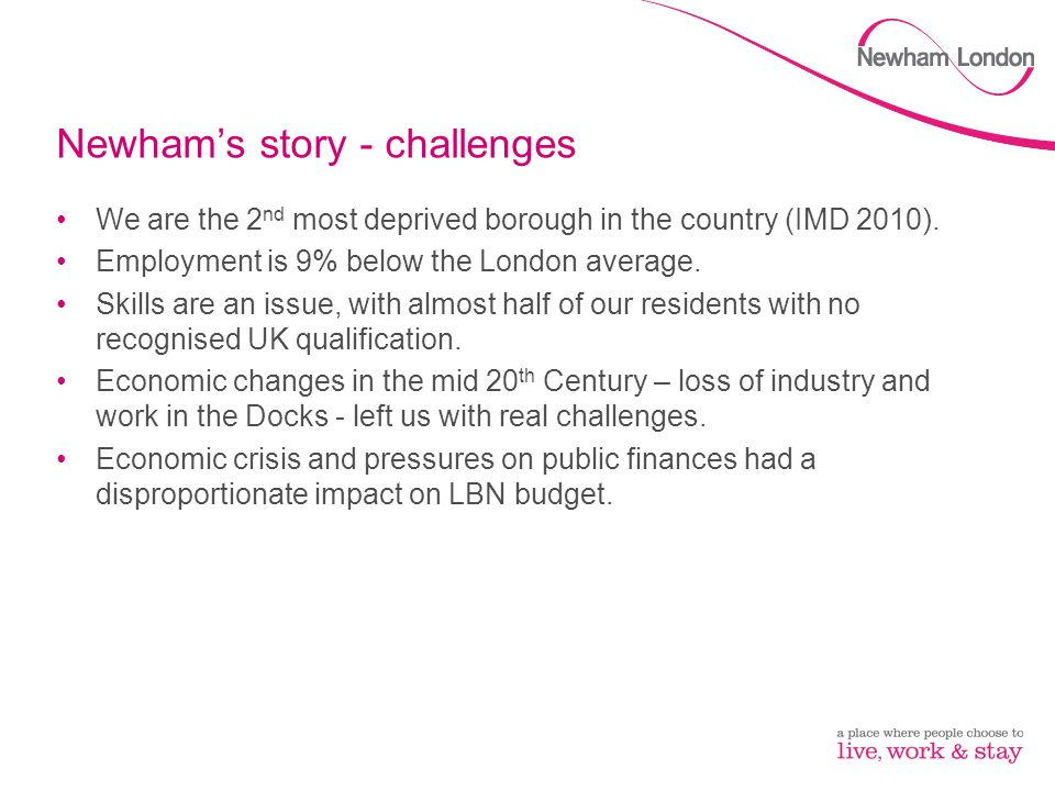 Newham's story - challenges