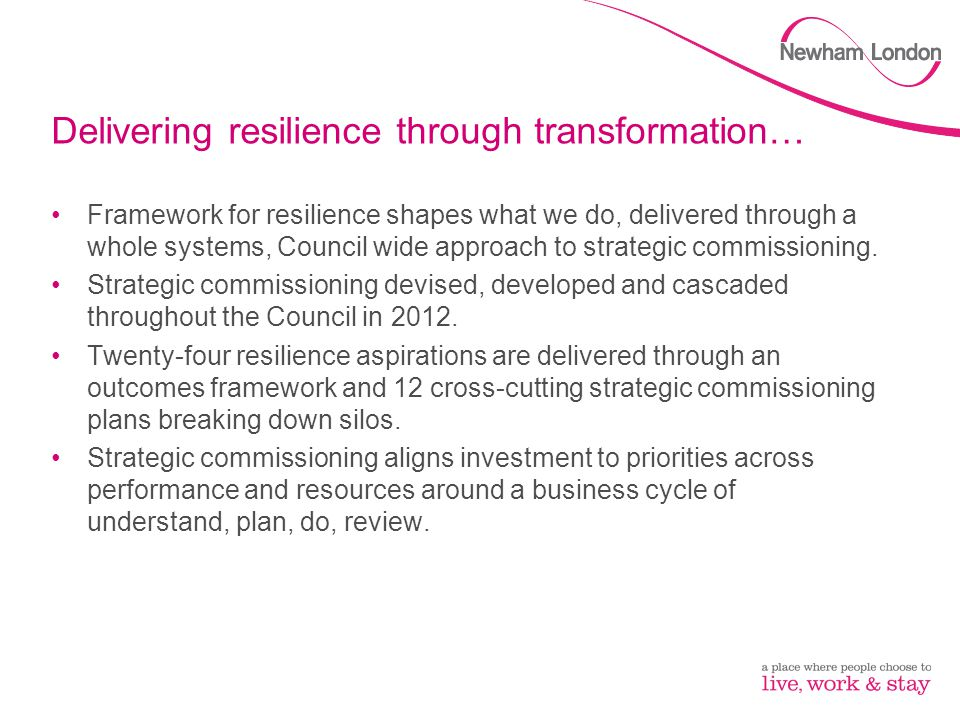 Delivering resilience through transformation…