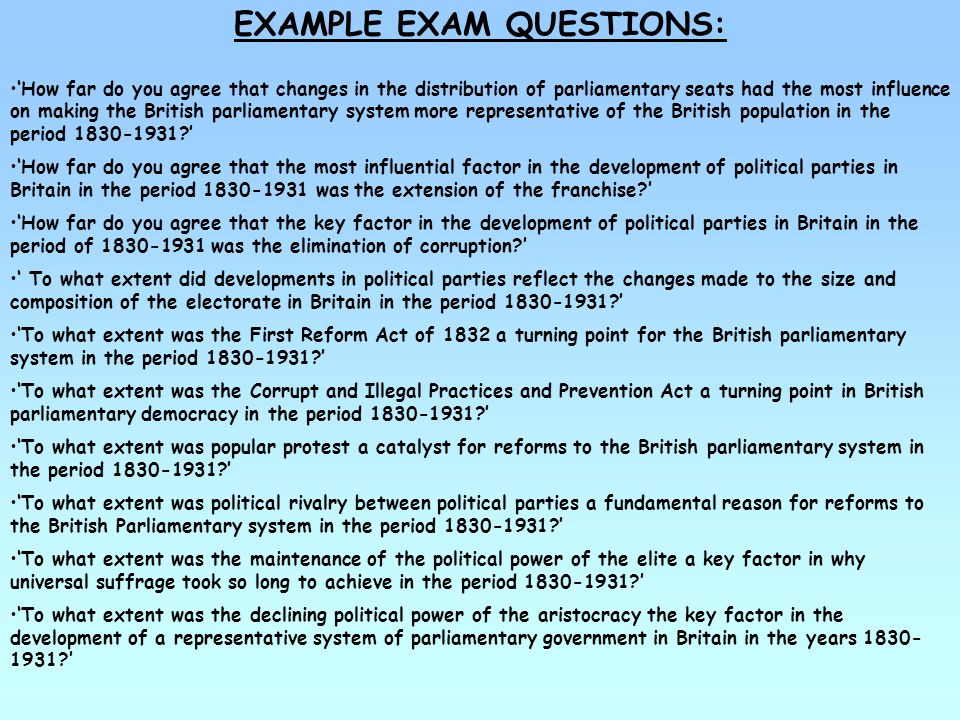 EXAMPLE EXAM QUESTIONS: