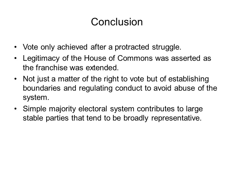 Conclusion Vote only achieved after a protracted struggle.