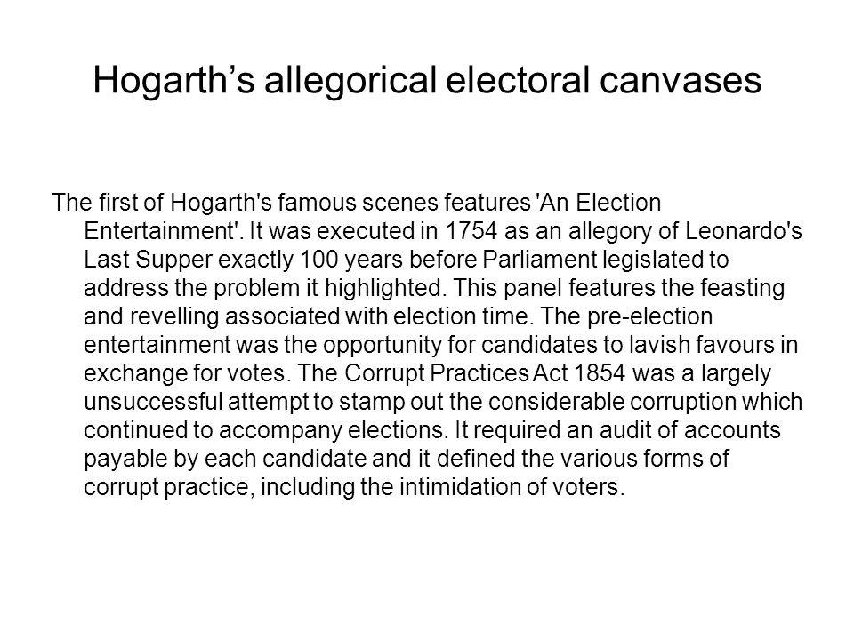 Hogarth's allegorical electoral canvases