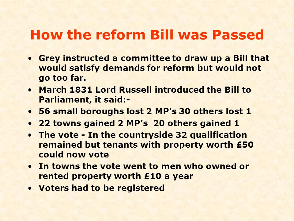 How the reform Bill was Passed