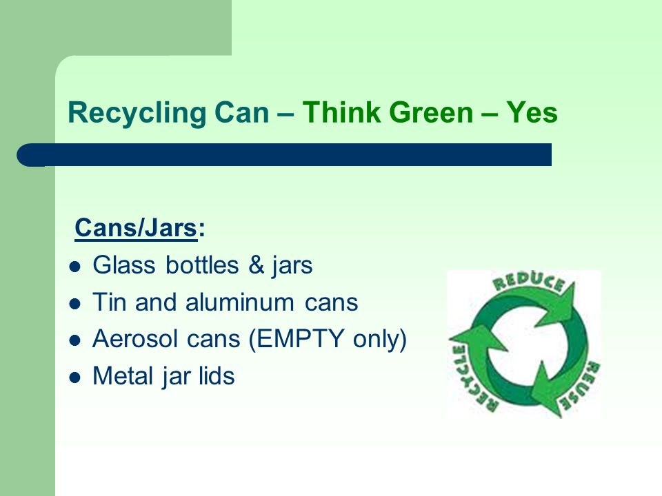 Recycling Can – Think Green – Yes