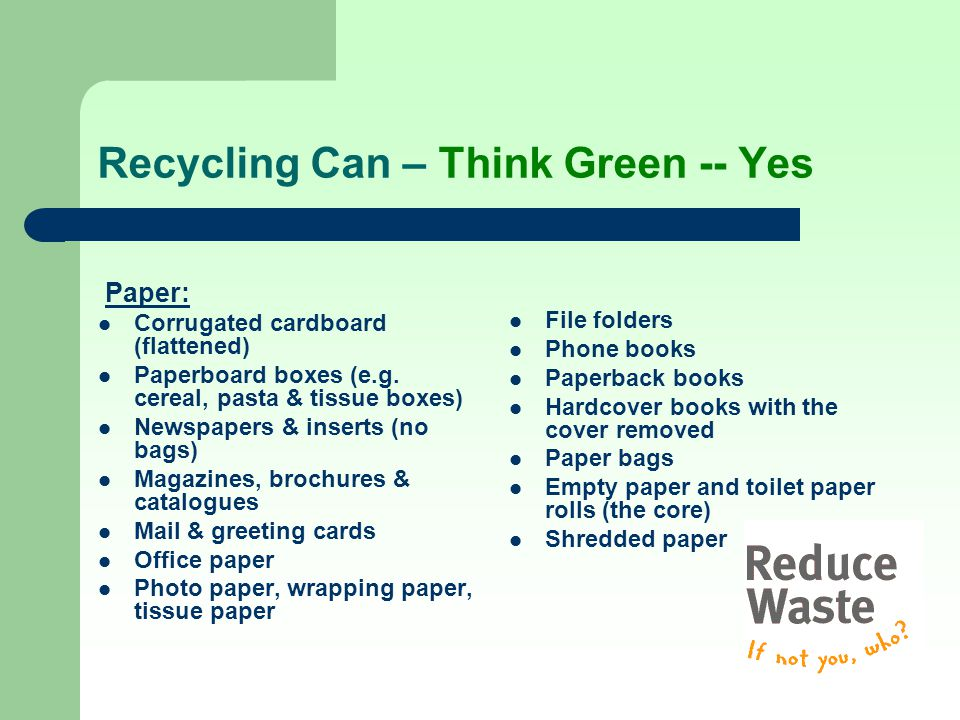 Recycling Can – Think Green -- Yes