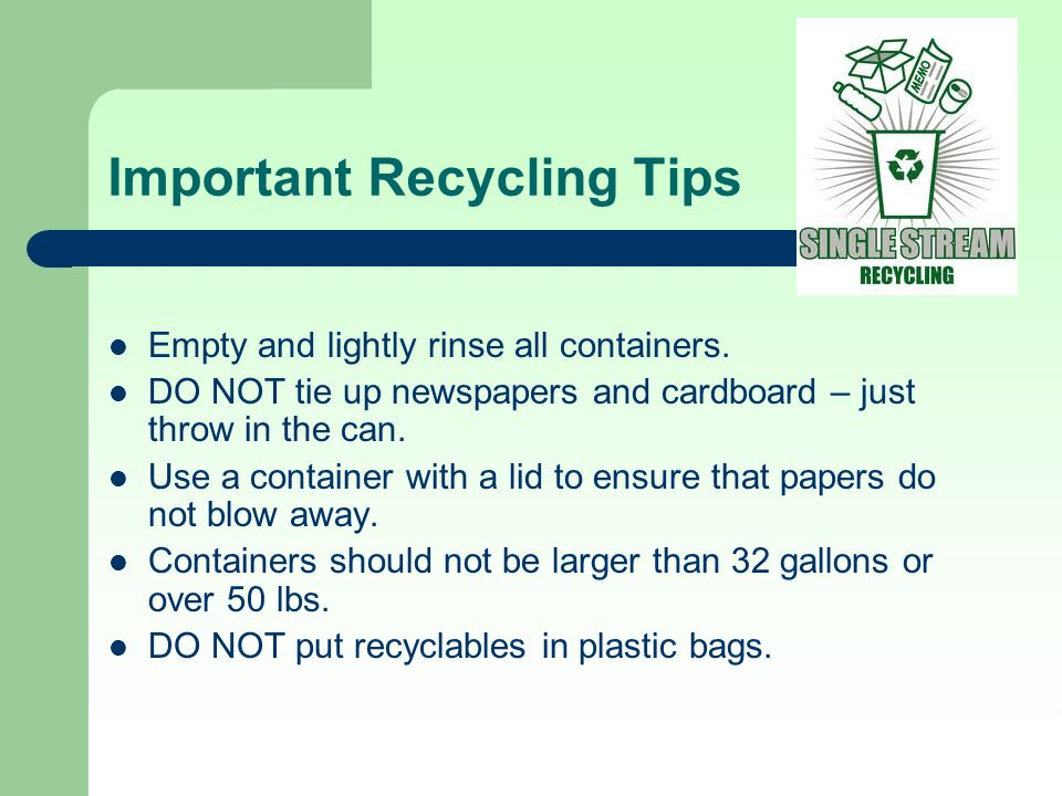 Important Recycling Tips