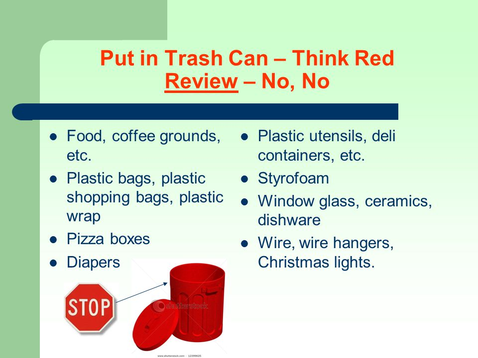 Put in Trash Can – Think Red Review – No, No
