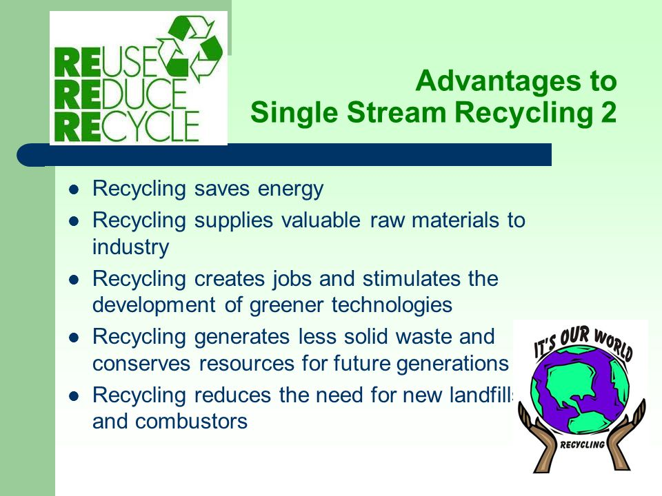 Advantages to Single Stream Recycling 2