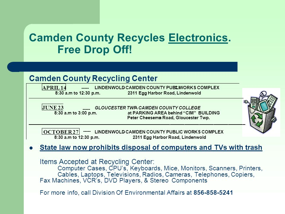 Camden County Recycles Electronics. Free Drop Off!