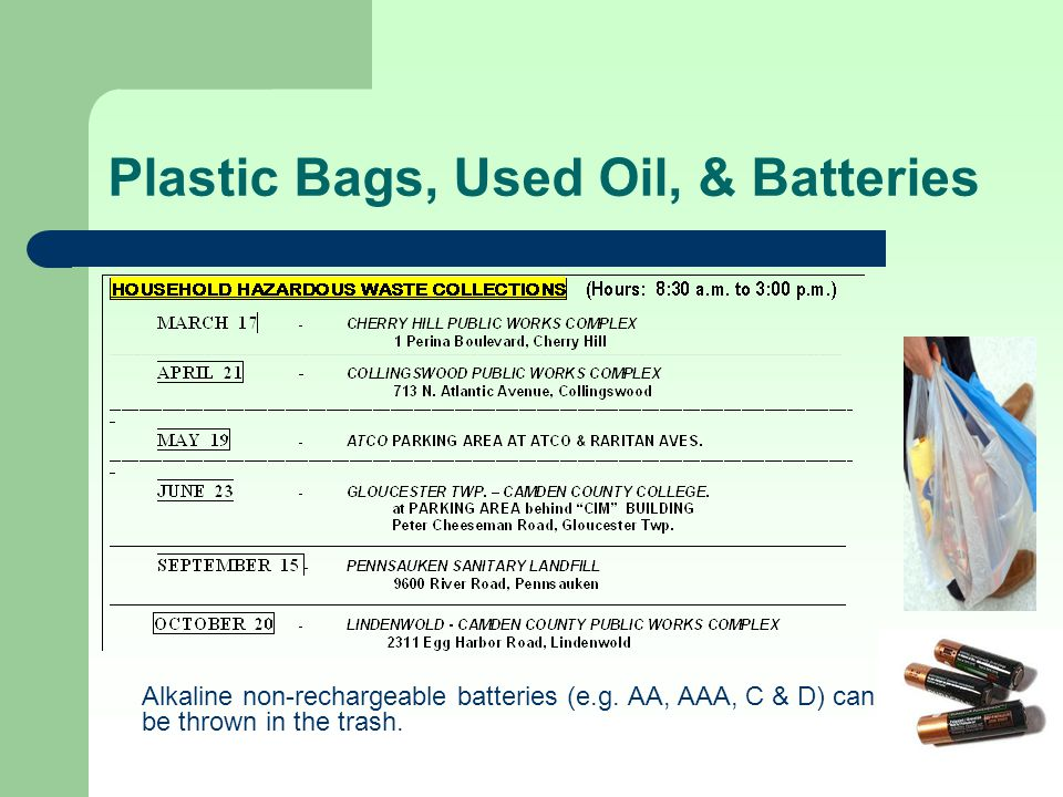 Plastic Bags, Used Oil, & Batteries