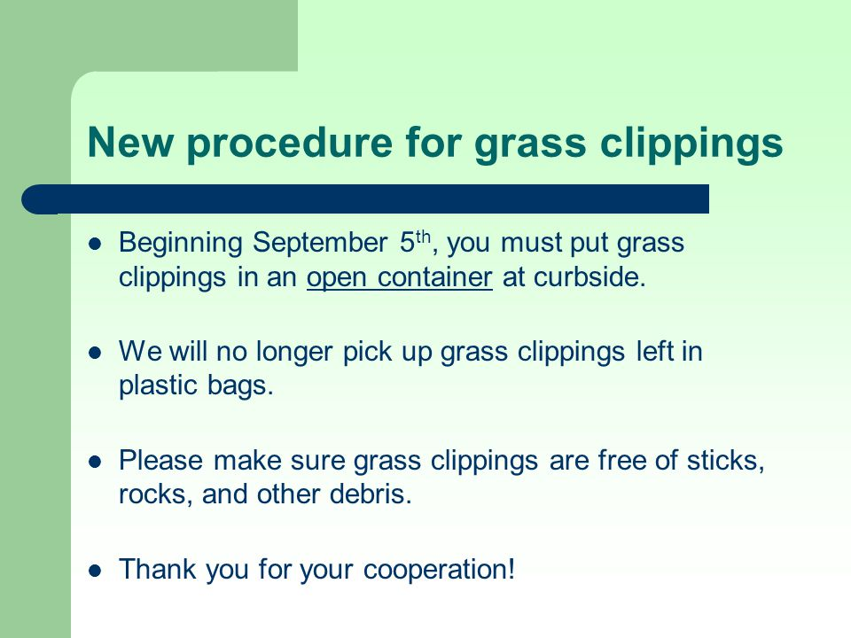 New procedure for grass clippings