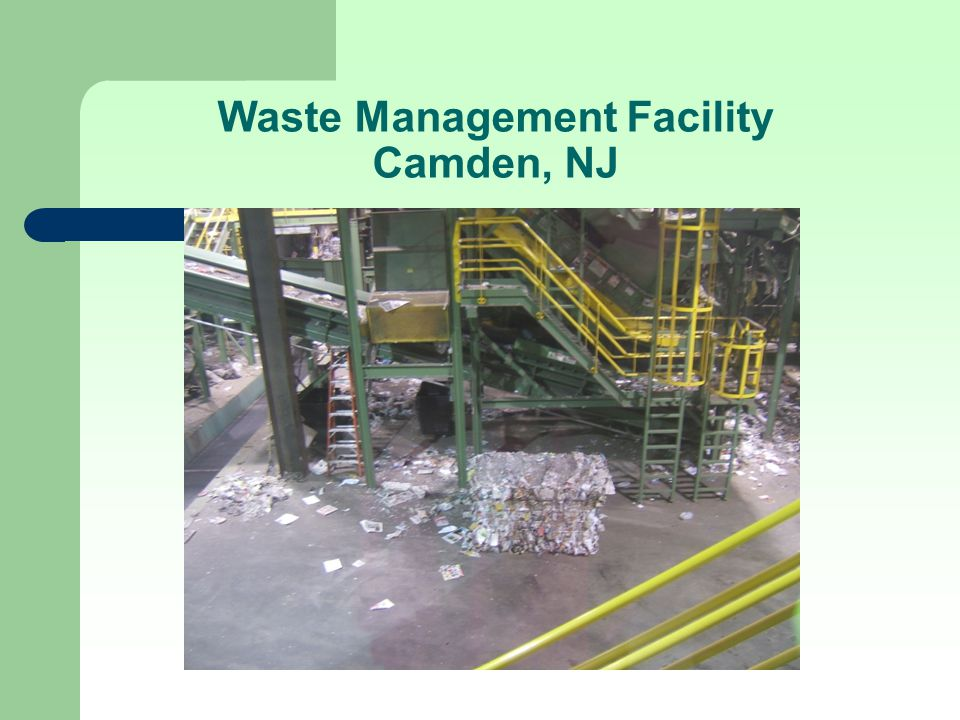 Waste Management Facility Camden, NJ