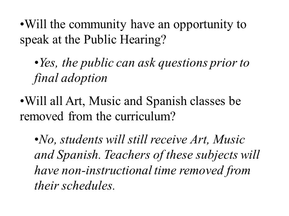 Will the community have an opportunity to speak at the Public Hearing