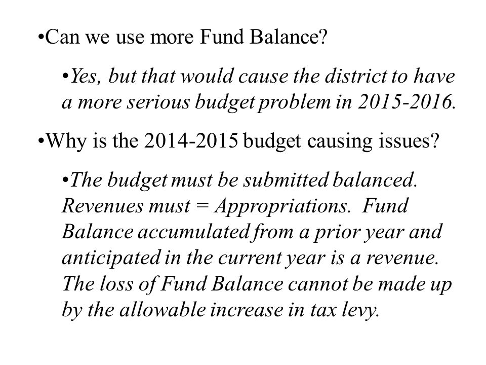 Can we use more Fund Balance