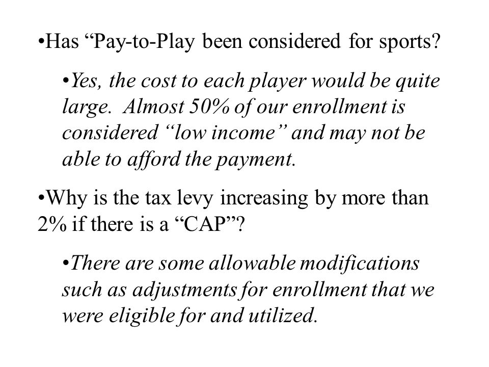 Has Pay-to-Play been considered for sports