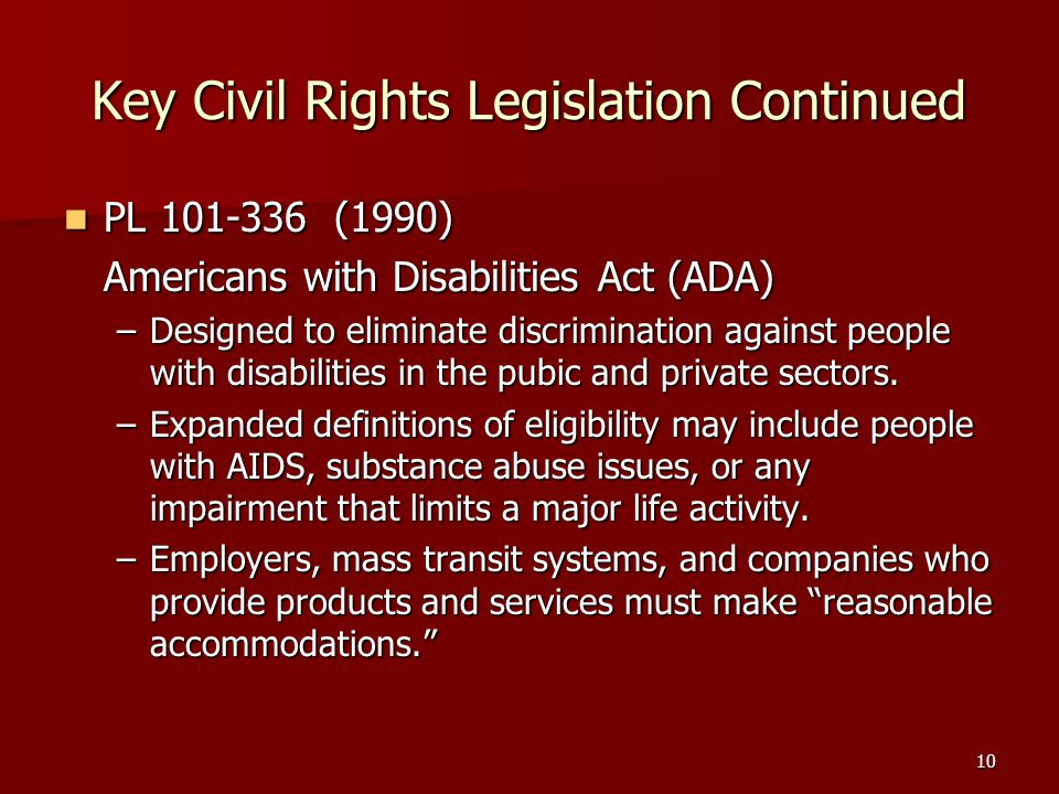 Key Civil Rights Legislation Continued