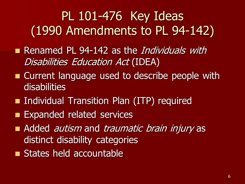PL 101-476 Key Ideas (1990 Amendments to PL 94-142)