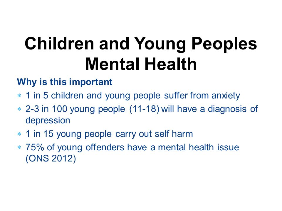 Children and Young Peoples Mental Health
