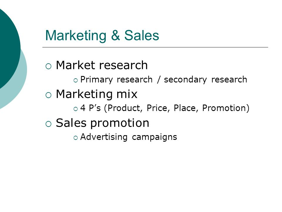 Marketing & Sales Market research Marketing mix Sales promotion