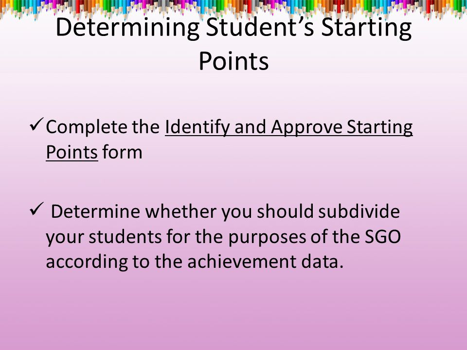 Determining Student's Starting Points