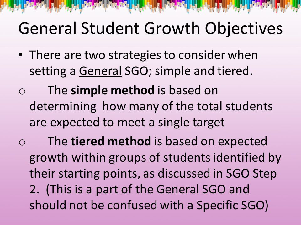 General Student Growth Objectives