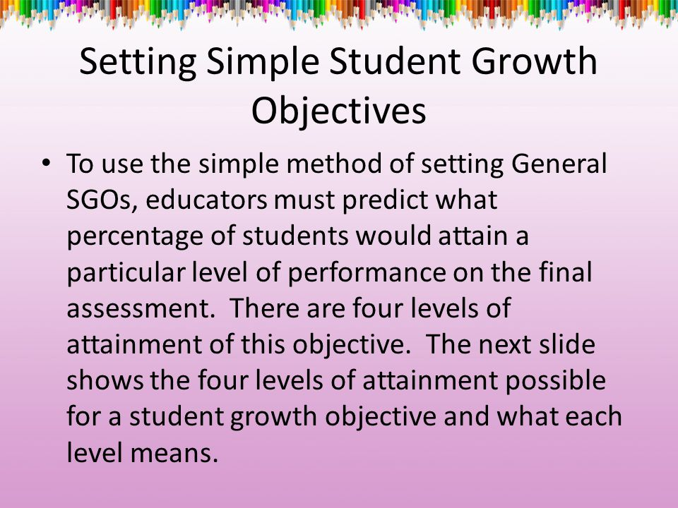 Setting Simple Student Growth Objectives