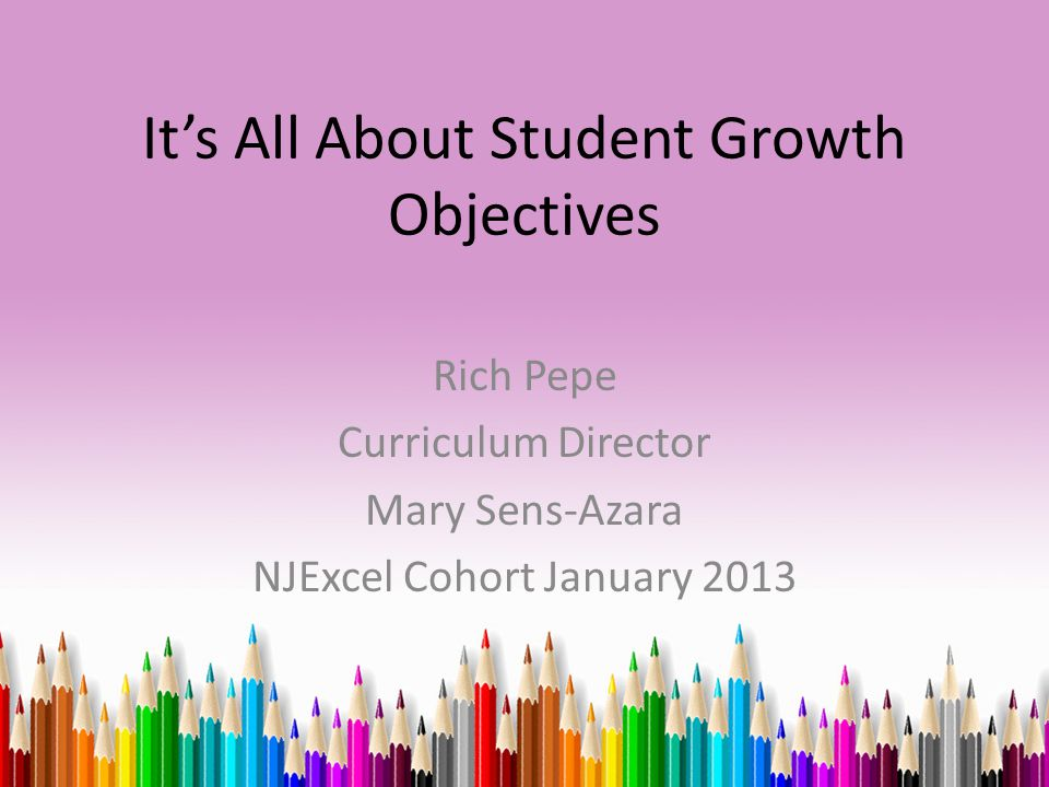 It's All About Student Growth Objectives