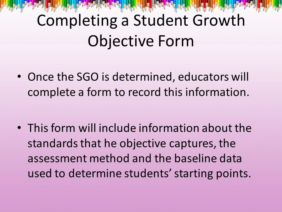 Completing a Student Growth Objective Form