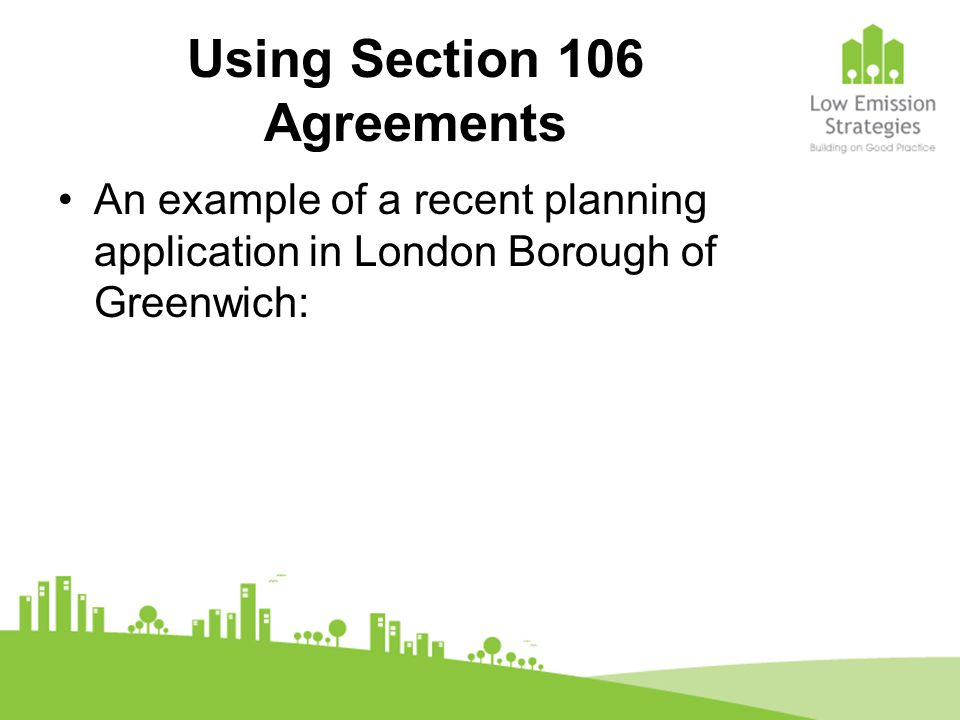 Using Section 106 Agreements