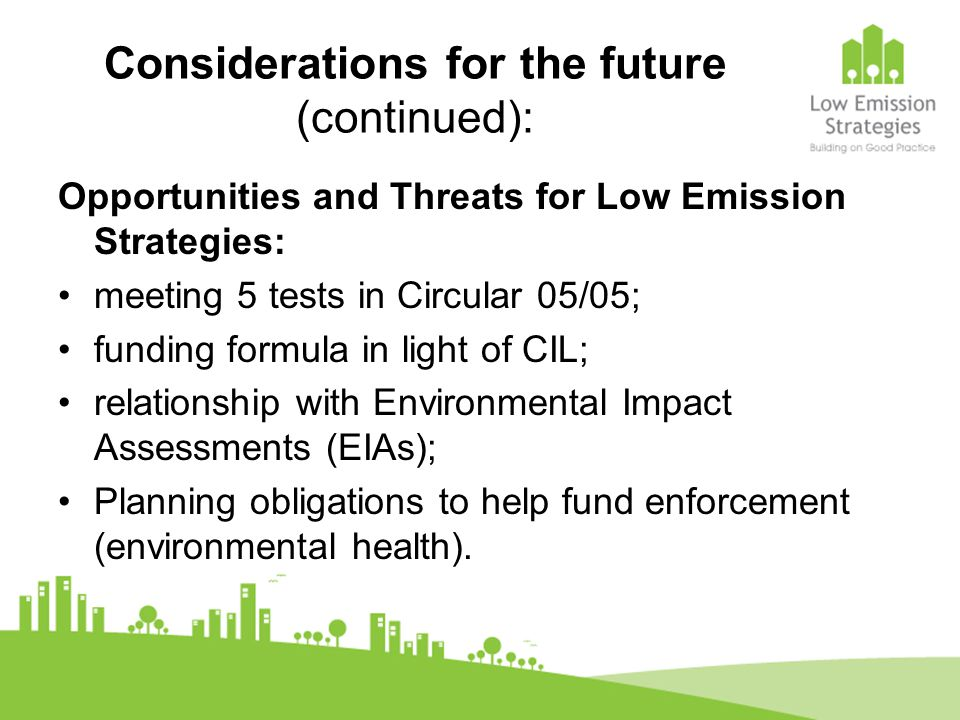 Considerations for the future (continued):