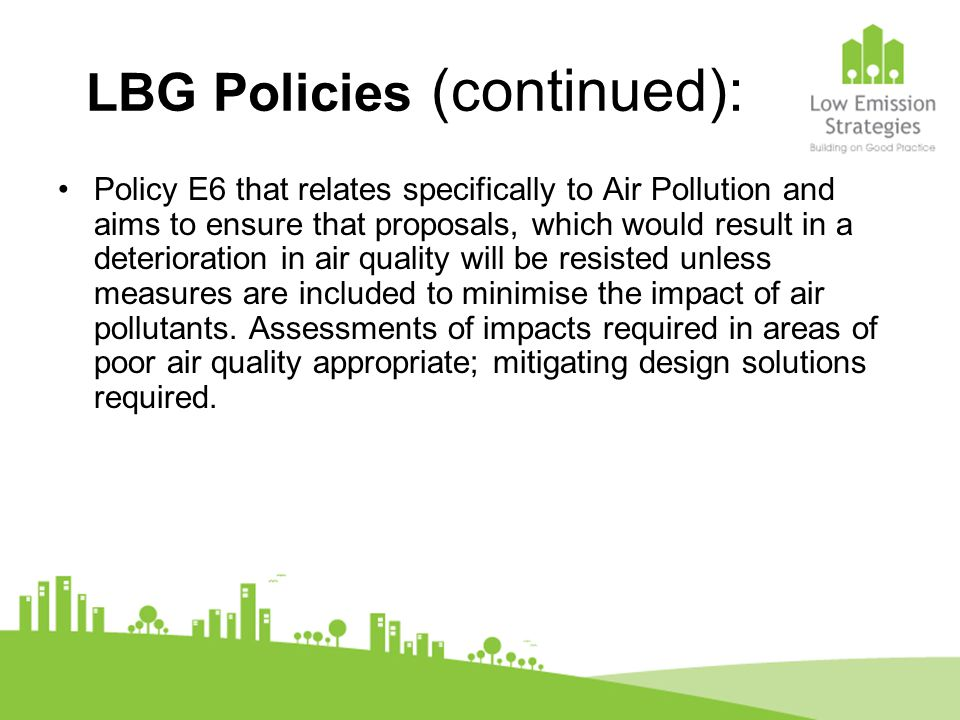 LBG Policies (continued):