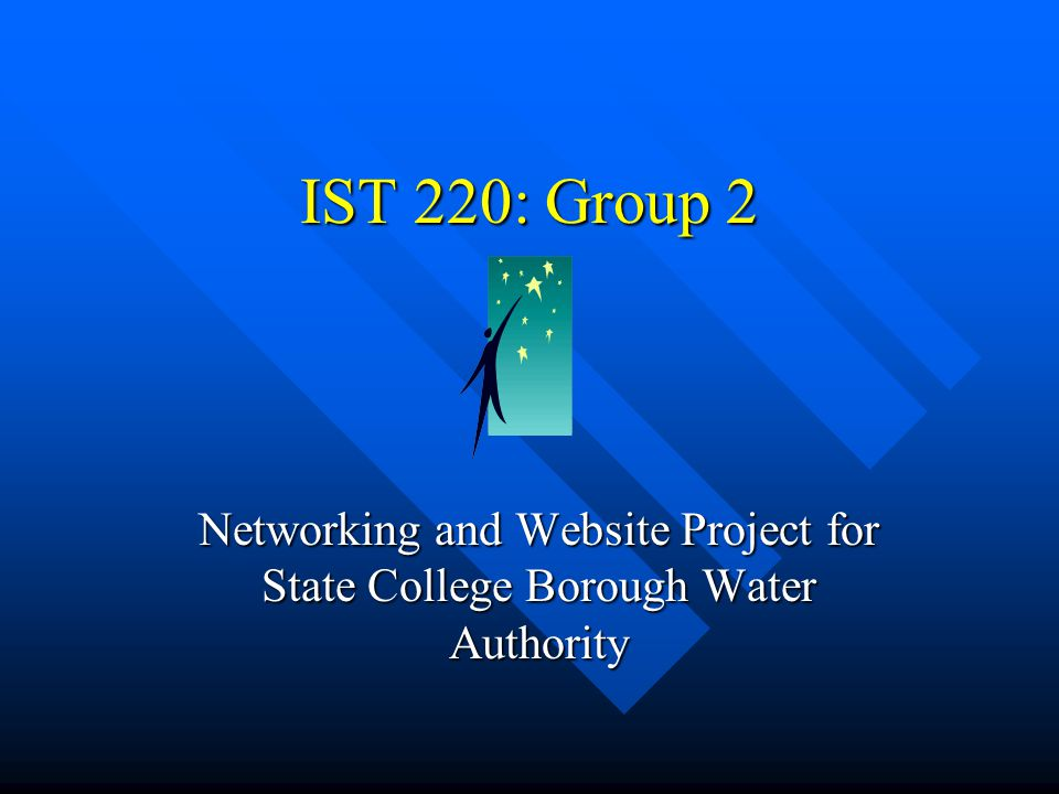 IST 220: Group 2 Networking and Website Project for State College Borough Water Authority