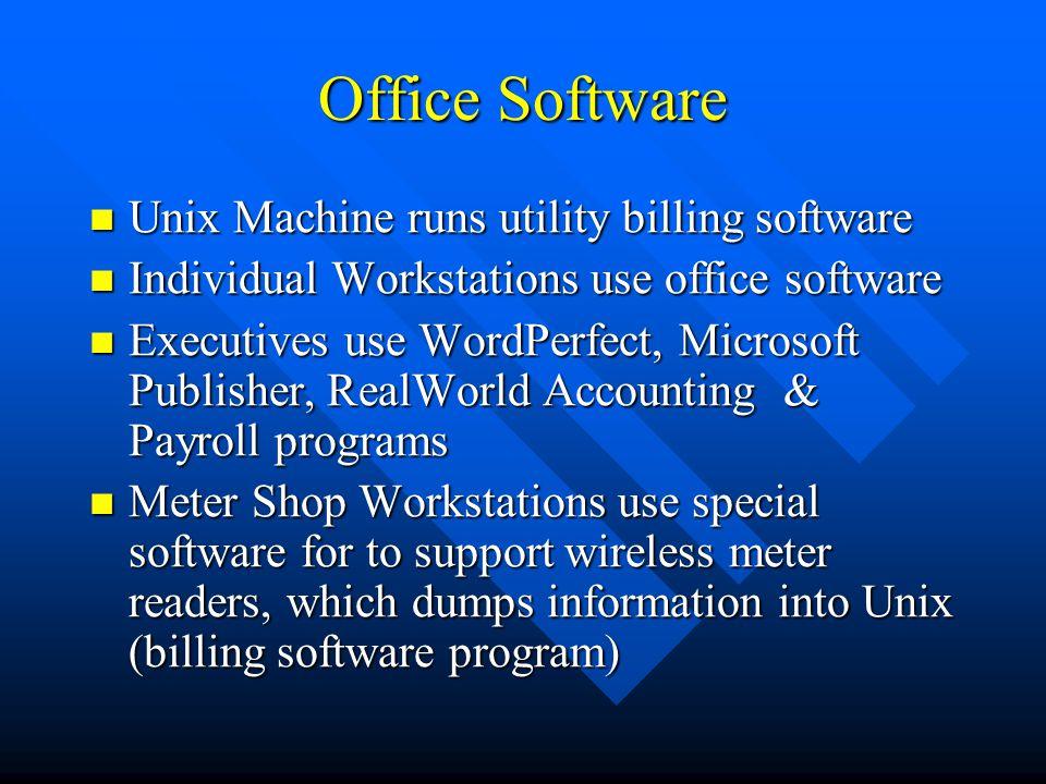 Office Software Unix Machine runs utility billing software
